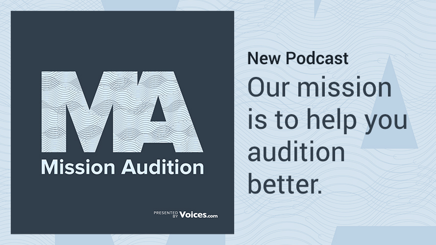 Mission Audition - New Podcast! Listen Now