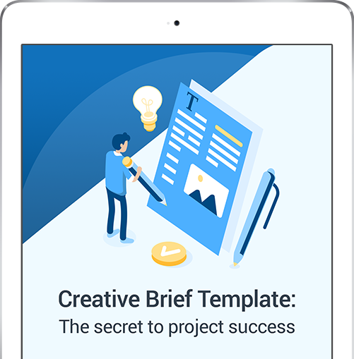 Creative brief template: The secret to project success