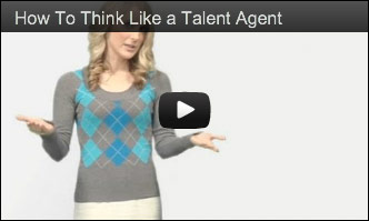 How To Think Like a Talent Agent