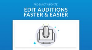 Product Update: Edit Auditions