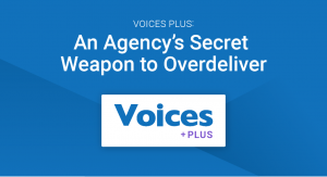 Voices Plus : An Agency's Secret