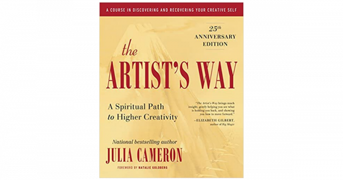 Book Cover: The Artist's Way: A Spiritual Path To Higher Creativity by Julia Cameron