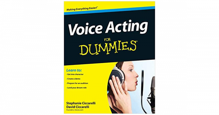 Book Cover: Voice Acting for Dummies by David Ciccarelli and Stephanie Ciccarelli