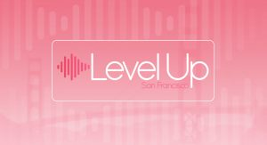 Pink banner that says LevelUp San Francisco