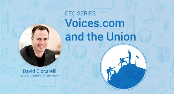 A photo of Voices.com CEO and Co-Founder,David Ciccarelli, on a graphic background with the text 'Voices.com and the Union' on it