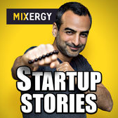 Cover shot for the Mixergy Startup Stories Podcast
