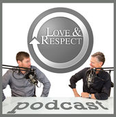 iTunes cover art for the Love and Respect Podcast