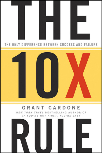 Book cover for The 10X Rule